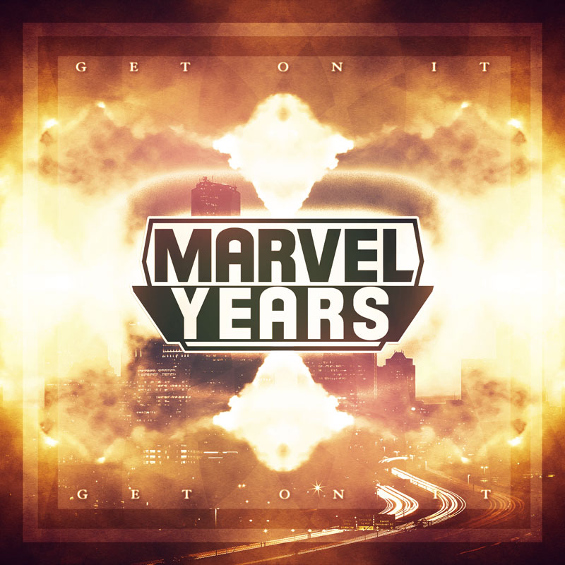 Marvel Years - Get On It (featuring Jay Fresh)