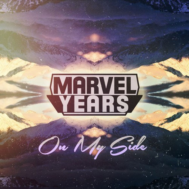 Marvel Years - On My Side